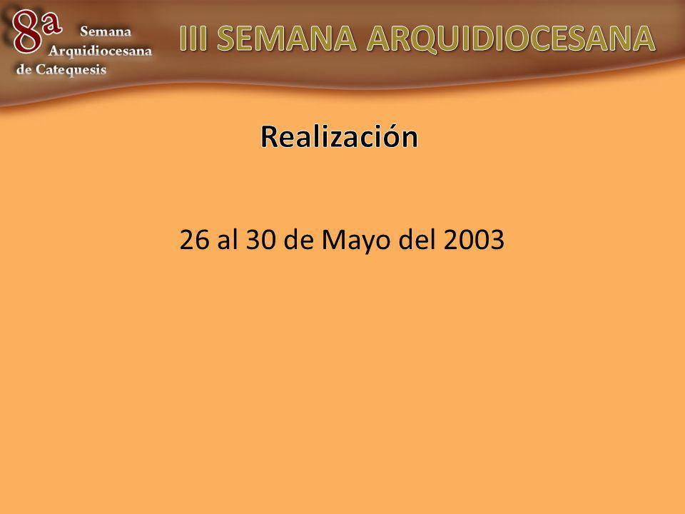 26 al 30 de Mayo del 2003