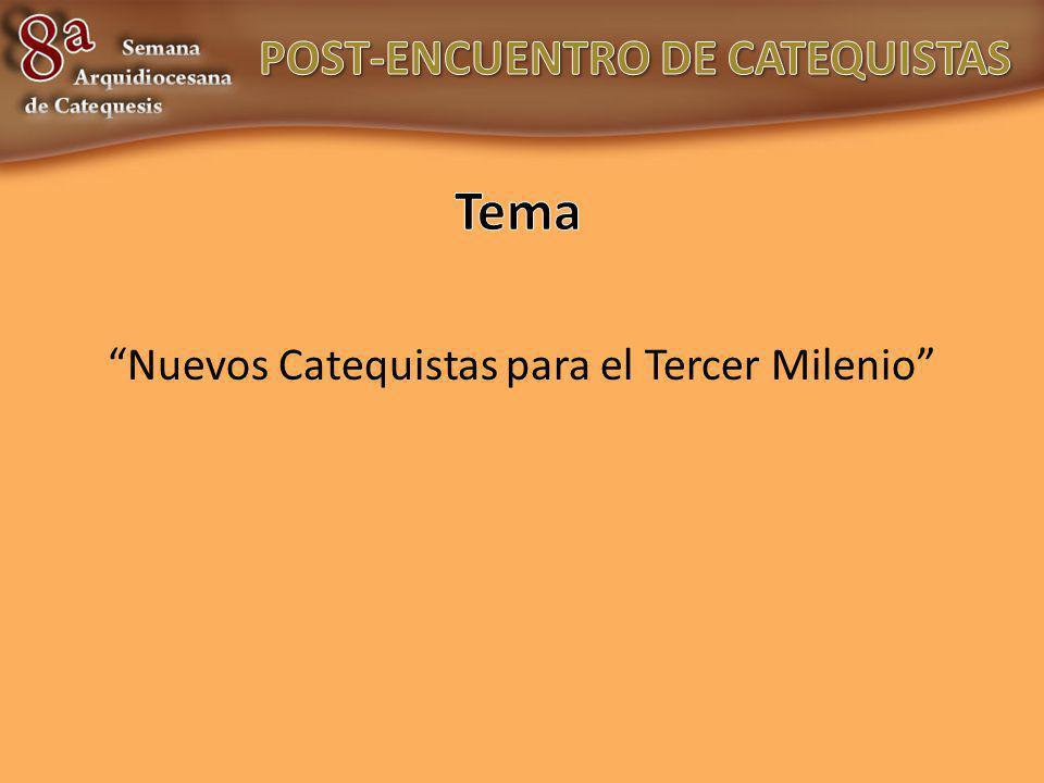 Nuevos Catequistas para el Tercer Milenio