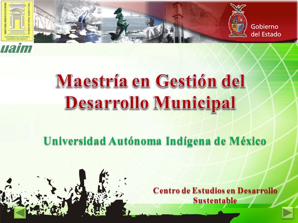 Centro de Estudios en Desarrollo Sustentable Universidad Autónoma Indígena de México