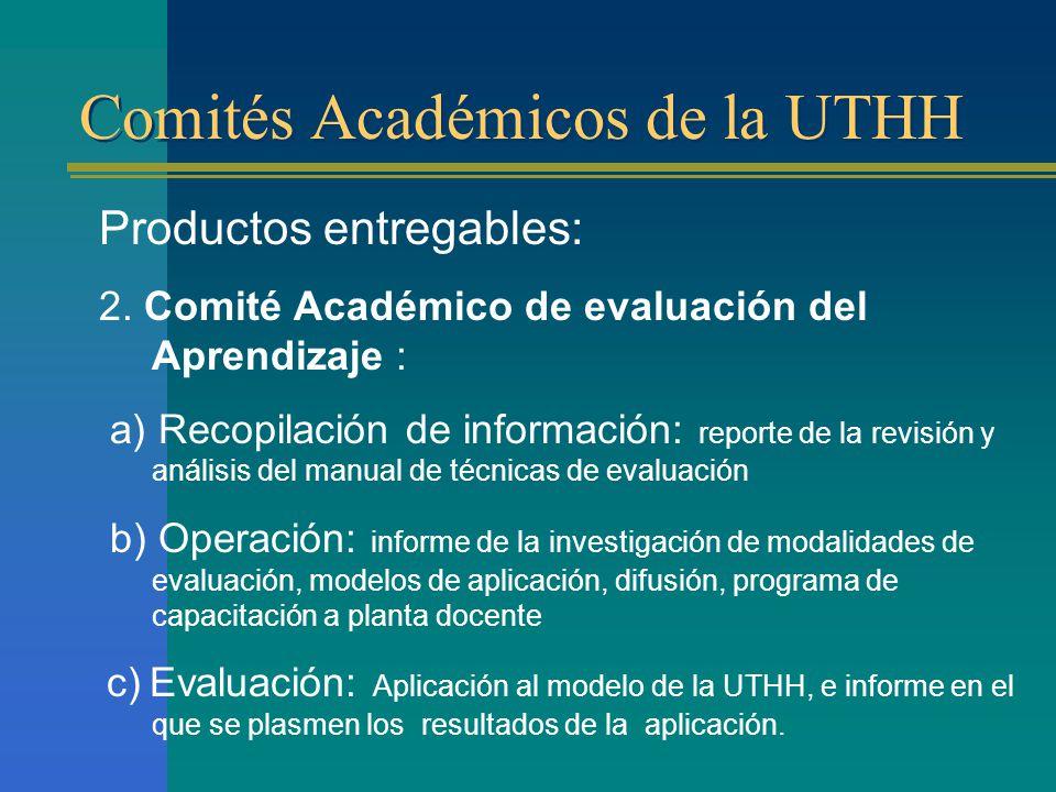 Comités Académicos de la UTHH Productos entregables: 2.