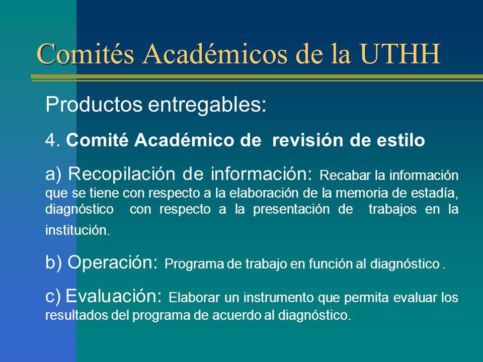Comités Académicos de la UTHH Productos entregables: 4.