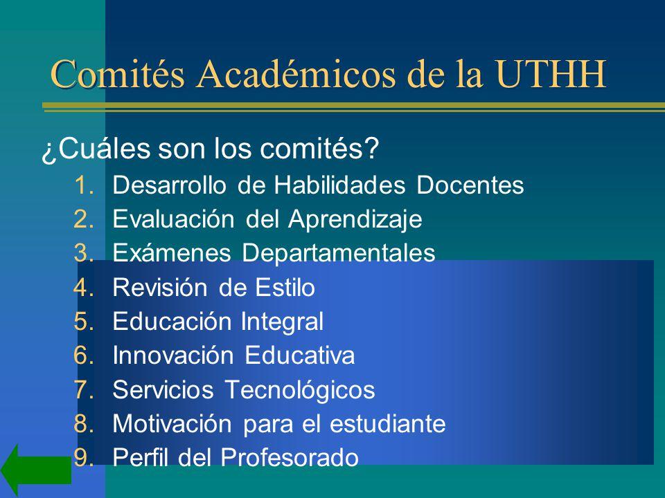 Comités Académicos de la UTHH ¿Cuáles son los comités.