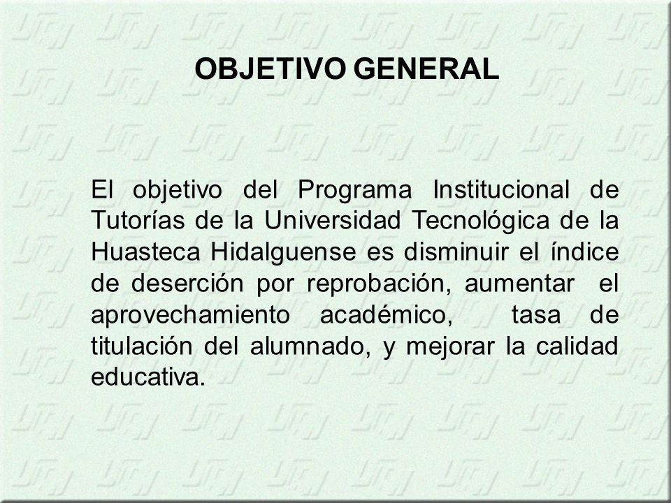El objetivo del Programa Institucional de Tutorías de la Universidad Tecnológica de la Huasteca Hidalguense es disminuir el índice de deserción por reprobación, aumentar el aprovechamiento académico, tasa de titulación del alumnado, y mejorar la calidad educativa.