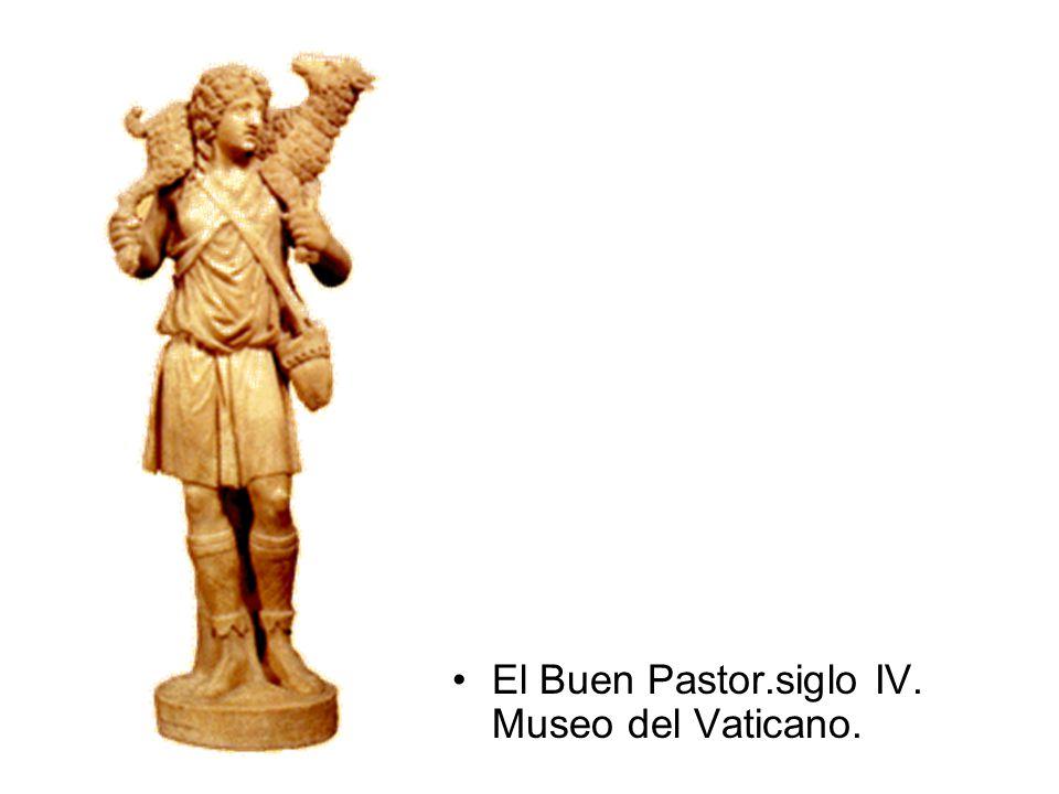 El Buen Pastor.siglo IV. Museo del Vaticano.