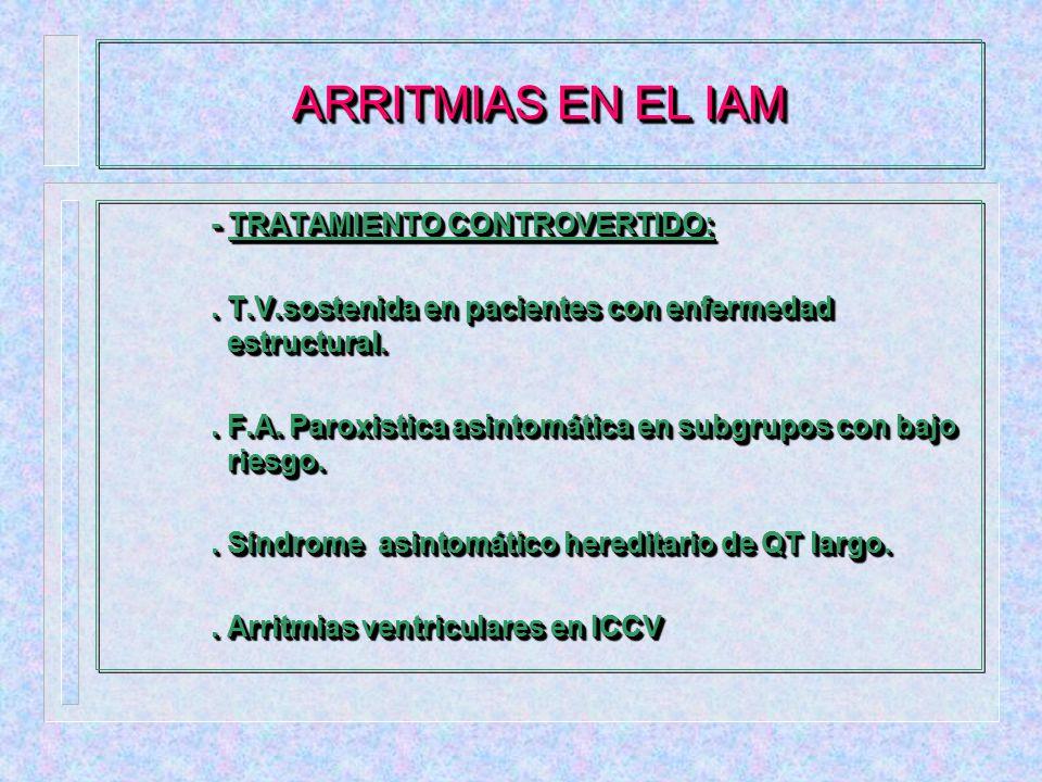 - TRATAMIENTO DE LAS ARRITMIAS: - TRATAMIENTO DE LAS ARRITMIAS:.
