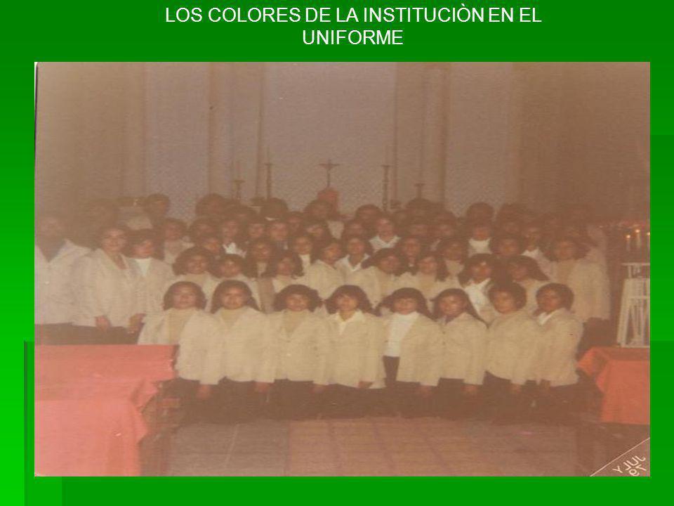 LOS COLORES DE LA INSTITUCIÒN EN EL UNIFORME