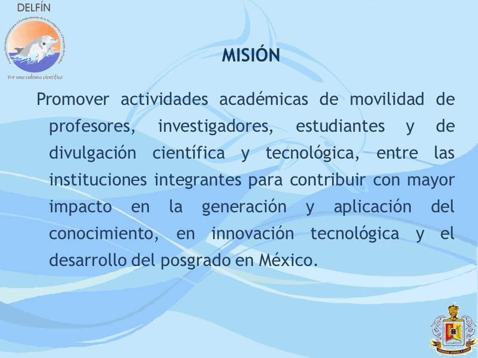 Promover actividades académicas de movilidad de profesores, investigadores, estudiantes y de divulgación científica y tecnológica, entre las instituci