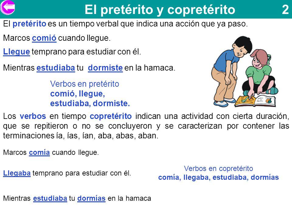 Ejercicios de pospretérito Completa los enunciados escribiendo un verbo en pospretérito 1.- Raúl dijo que _____________un helado.