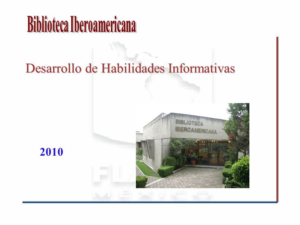 Desarrollo de Habilidades Informativas 2010