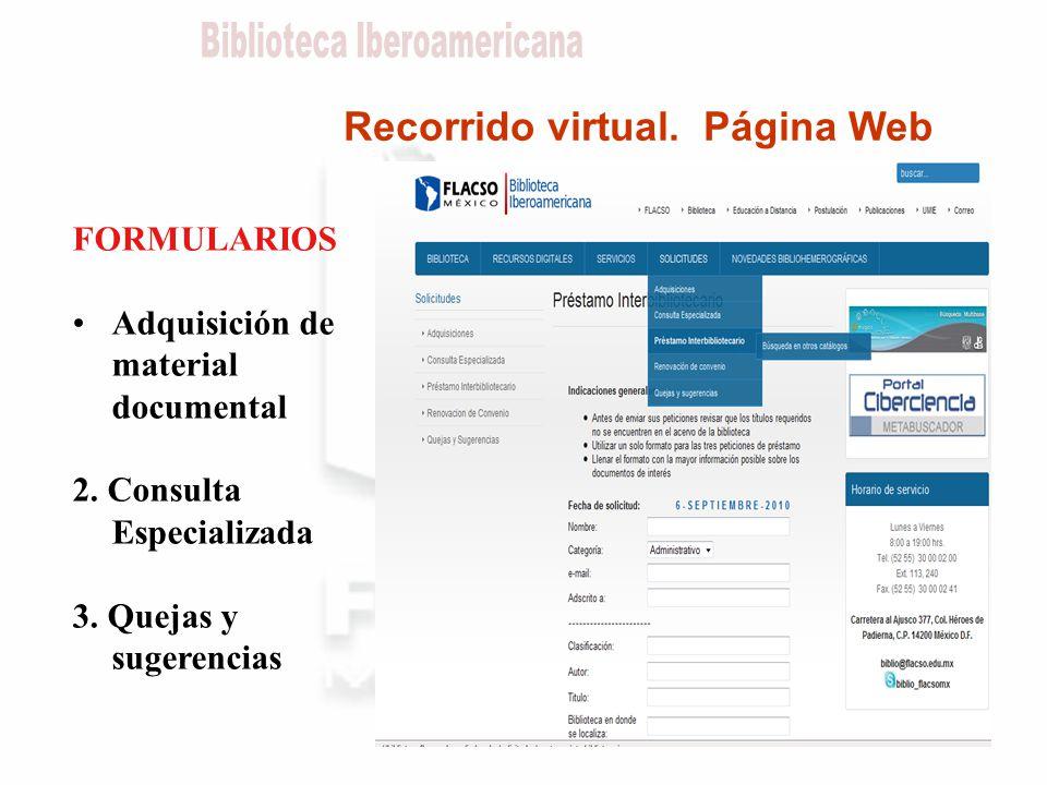 Recorrido virtual. Página Web FORMULARIOS Adquisición de material documental 2.