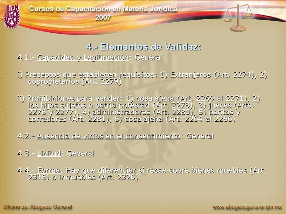 4.- Elementos de Validez: 4.1.- Capacidad y Legitimación: General i) Preceptos que establecen requisitos: 1) Extranjeros (Art. 2274), 2) copropietario