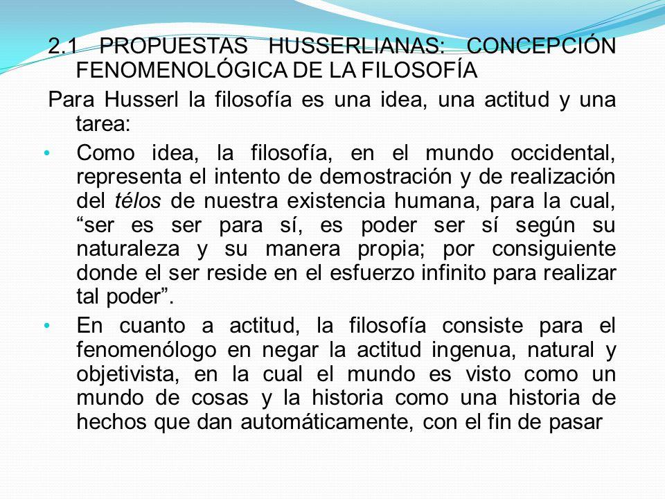 No se puede hablar de una filosofía latinoamericana porque antes que latinoamericanos somos occidentales; Husserl se dio cuenta que como alemán podía hacer algo por Europa, y que como europeo podía hacer algo por el mundo.