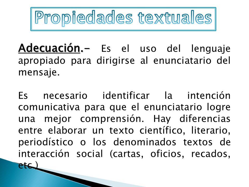 ASPECTOS GRAMATICALES DE LOS TEXTOS EXPOSITIVOS Recuerda que la exposición es propia de los textos científicos, informativos (periodísticos) y del ensayo.