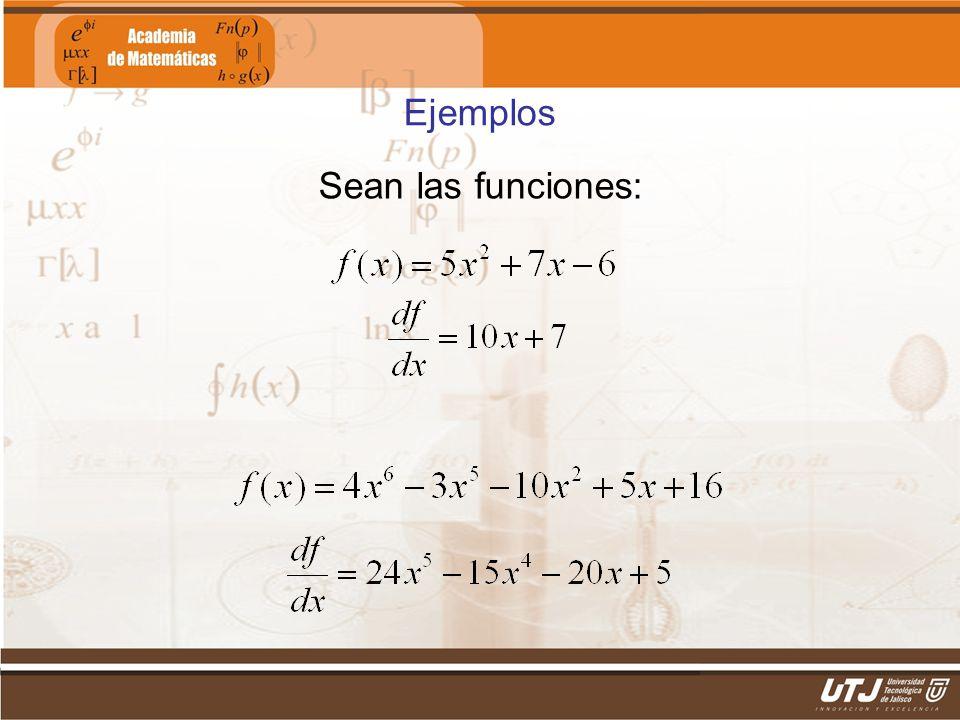 Matemáticas IIFís. Edgar I. Sánchez Rangel Ejemplos Sean las funciones: