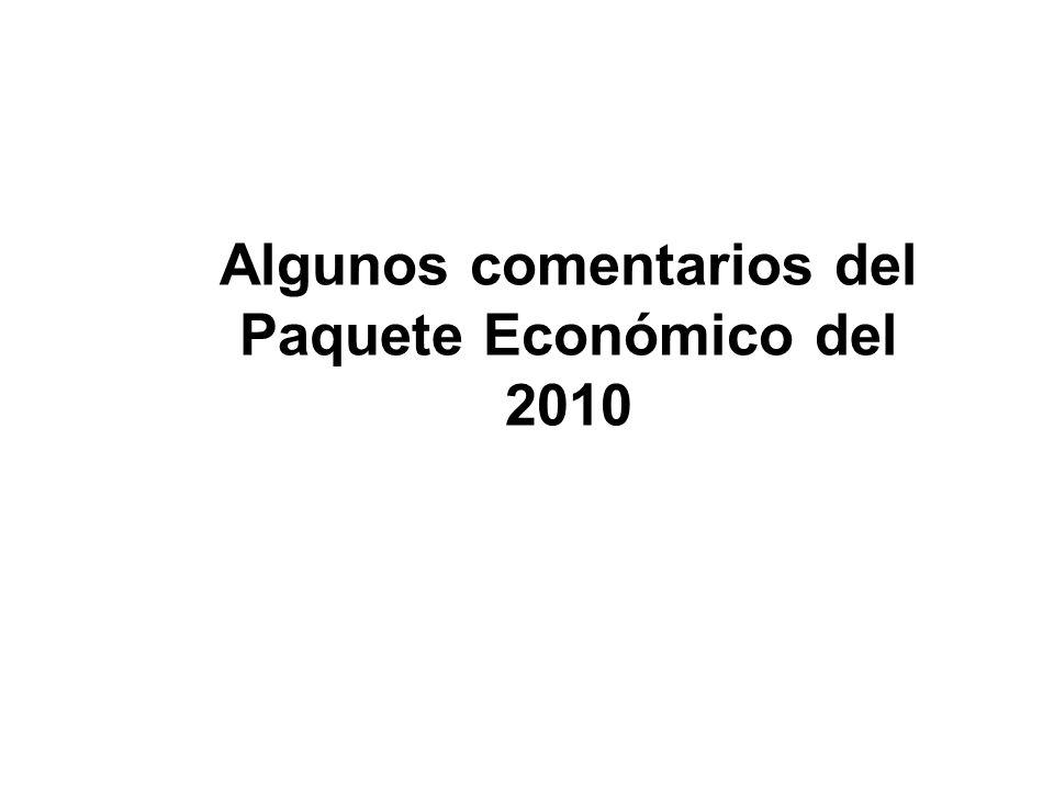 Algunos comentarios del Paquete Económico del 2010