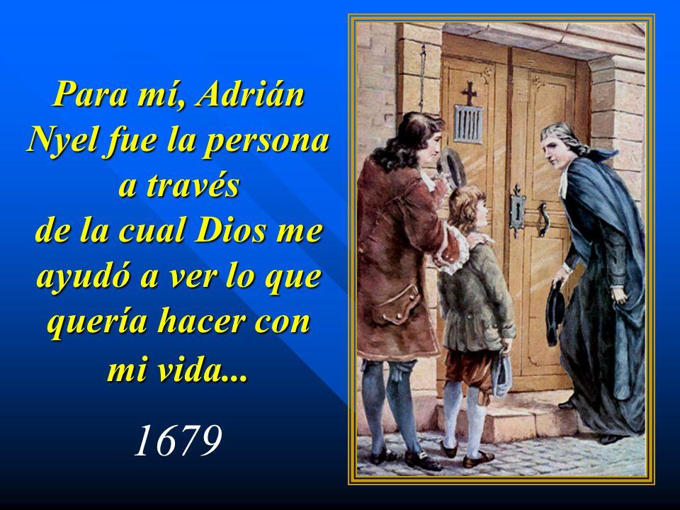 Para mí, Adrián Nyel fue la persona a través de la cual Dios me ayudó a ver lo que quería hacer con mi vida... 1679