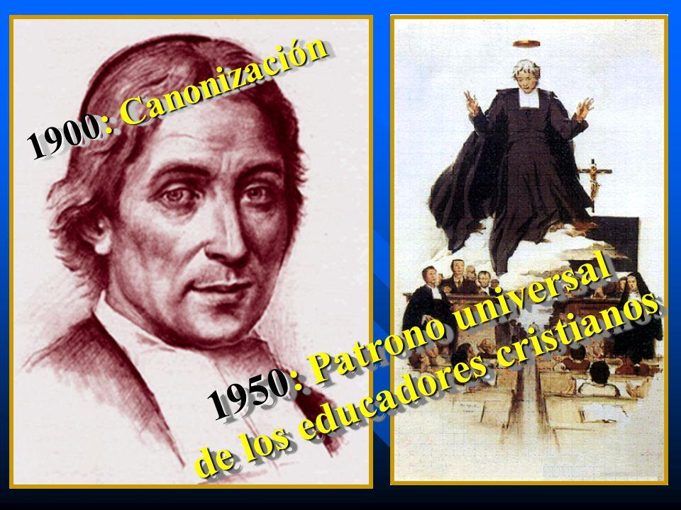 1900: Canonización 1950: Patrono universal de los educadores cristianos