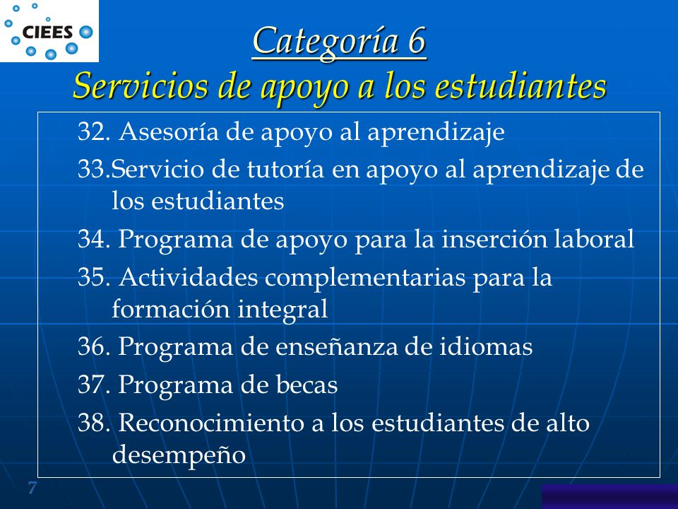 7 Categoría 6 Categoría 6 Servicios de apoyo a los estudiantes Categoría 6 32.