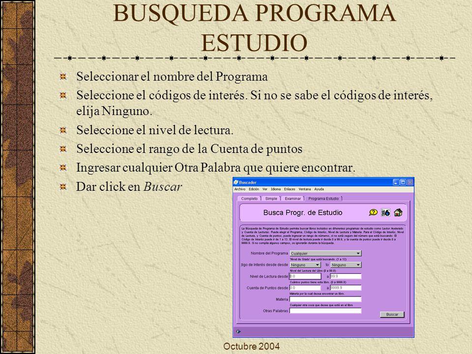 Octubre 2004 INICIO DEL CATÁLOGO EN WEB Ingresar http://dgsa.uaeh.edu.mx/dbci/ en el menu izquierdo dar click en Consulta del Catalogohttp://dgsa.uaeh.edu.mx/dbci/ O directamente en la dirección: http://dbci.uaeh.edu.mx:81/