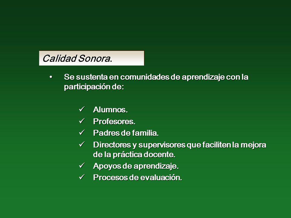Calidad Sonora.