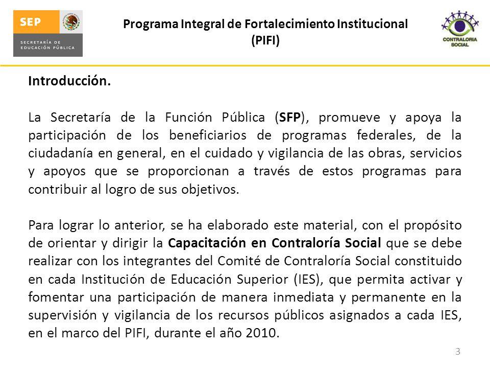 Programa Integral de Fortalecimiento Institucional (PIFI) 4 Objetivos Específicos.