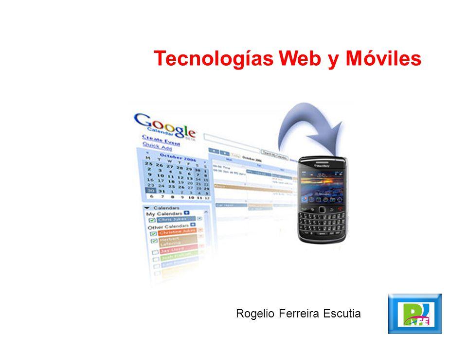 Rogelio Ferreira Escutia Tecnologías Web y Móviles