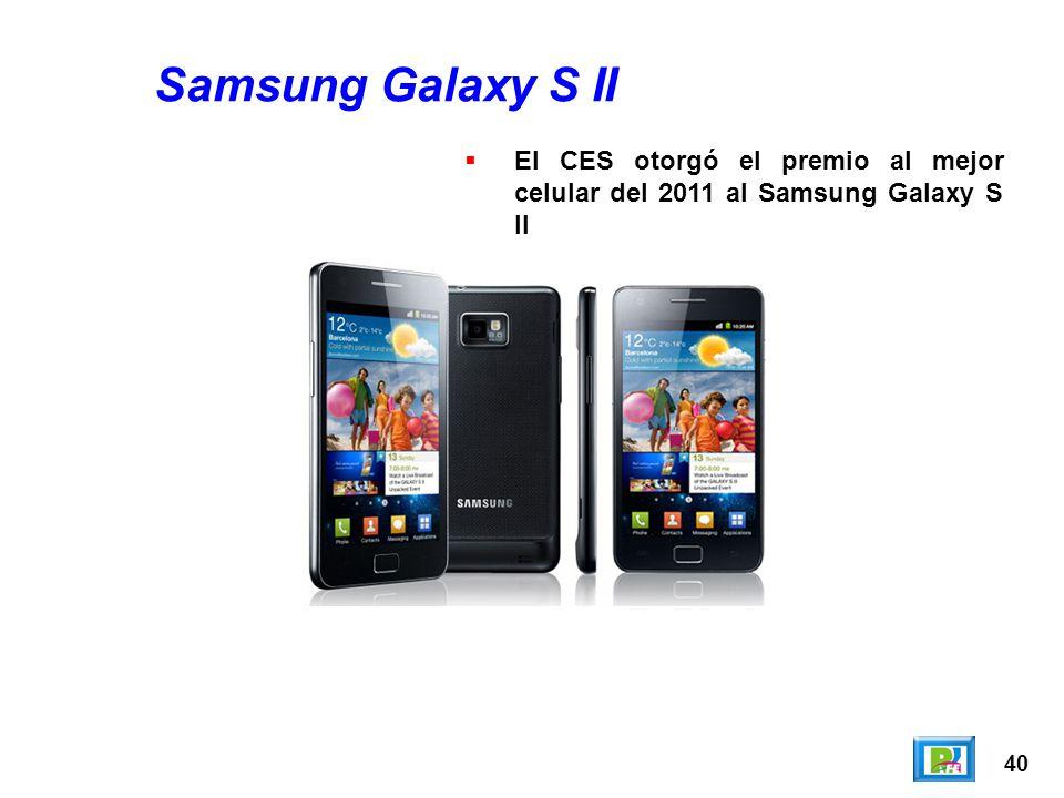 40 Samsung Galaxy S II El CES otorgó el premio al mejor celular del 2011 al Samsung Galaxy S II