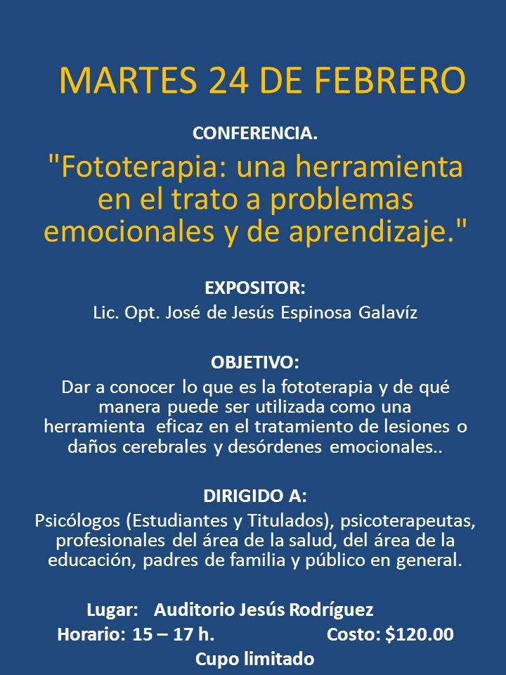 MARTES 24 DE FEBRERO CONFERENCIA.