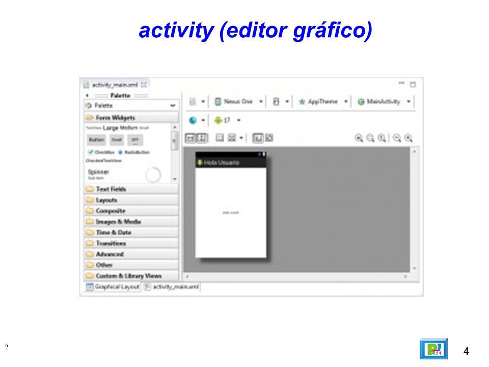 5 ? activity (código xml)