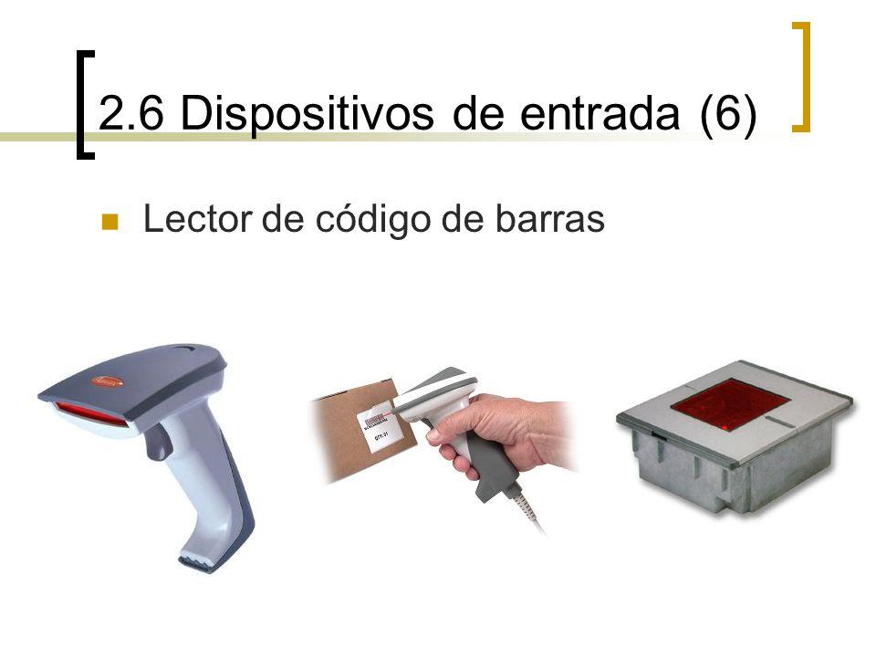 2.6 Dispositivos de entrada (6) Lector de código de barras