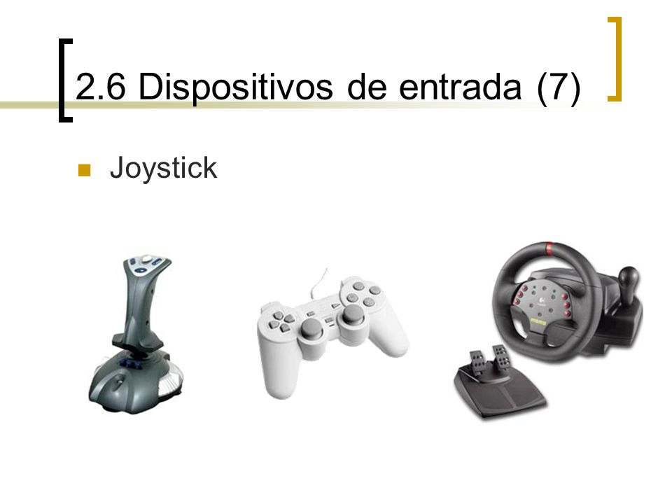 2.6 Dispositivos de entrada (7) Joystick