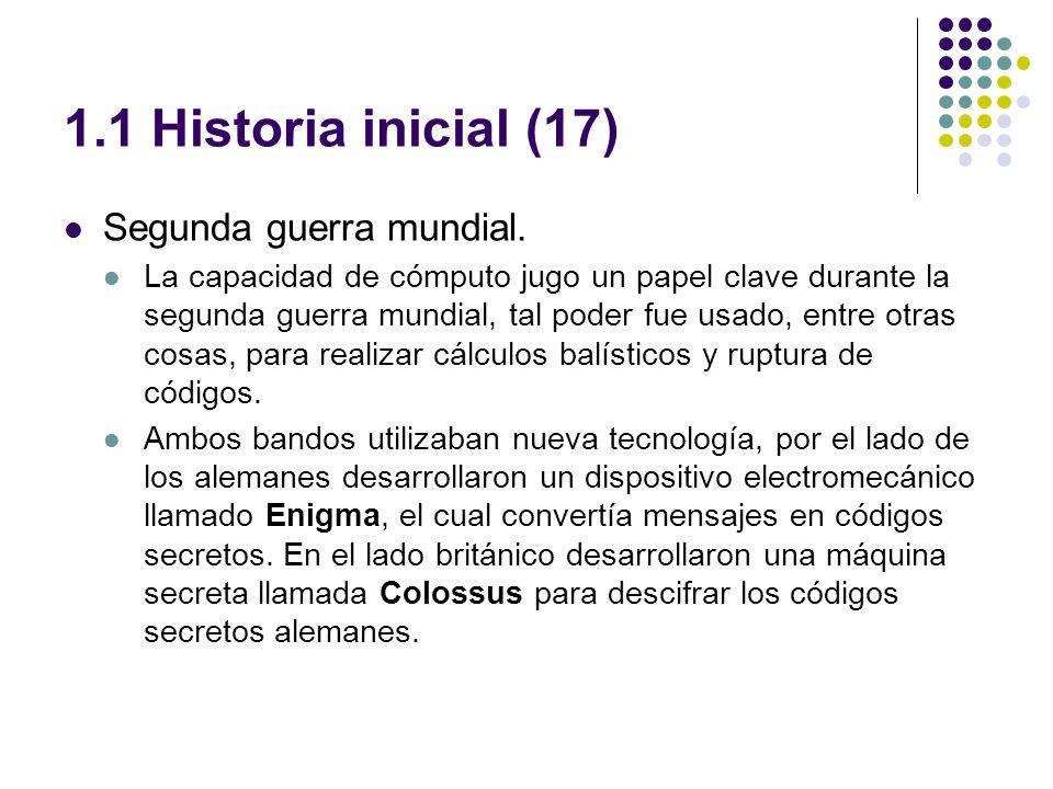 1.1 Historia inicial (17) Segunda guerra mundial.