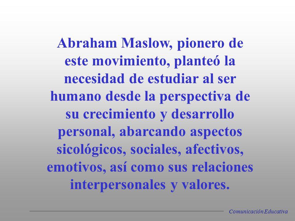 Abraham Maslow, pionero de este movimiento, planteó la necesidad de estudiar al ser humano desde la perspectiva de su crecimiento y desarrollo persona