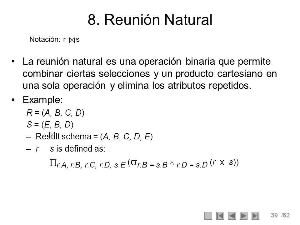 39/62 Notación: r s 8.