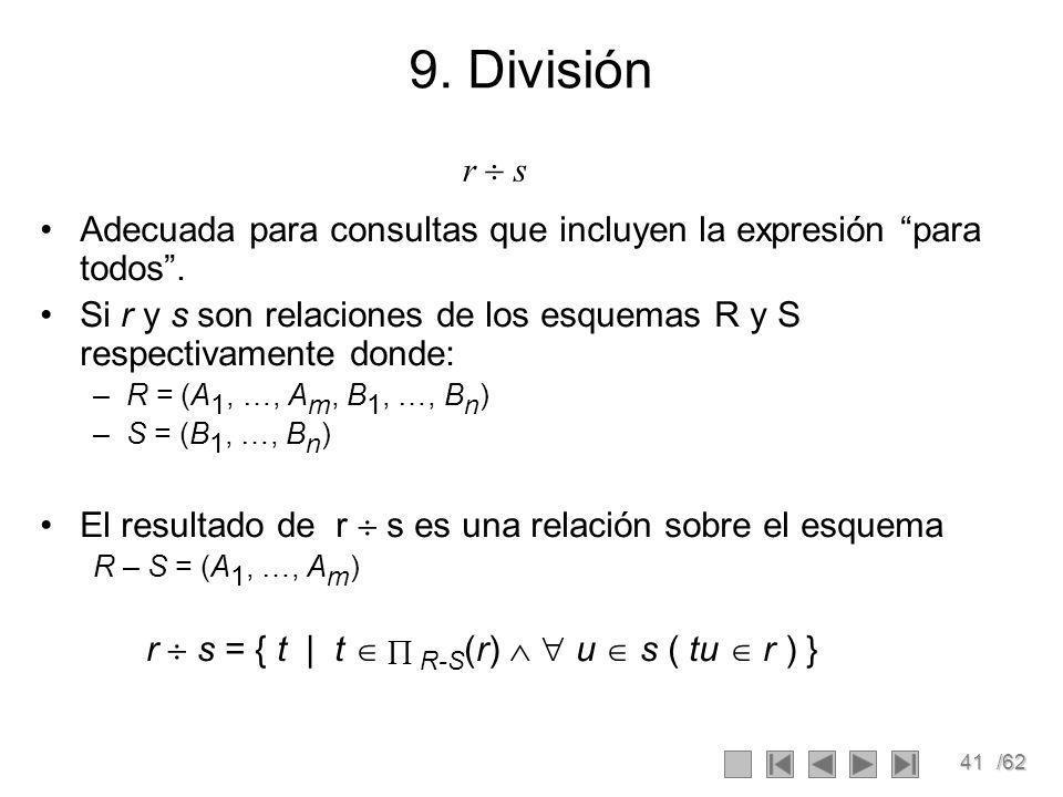 41/62 9.División Adecuada para consultas que incluyen la expresión para todos.