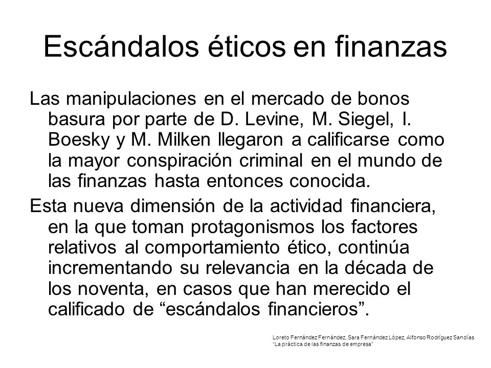 Escándalos éticos en finanzas Las manipulaciones en el mercado de bonos basura por parte de D.