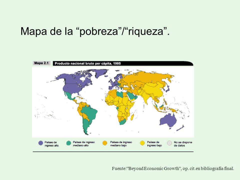 Mapa de la pobreza/riqueza. Fuente:Beyond Economic Growth, op. cit.en bibliografía final.