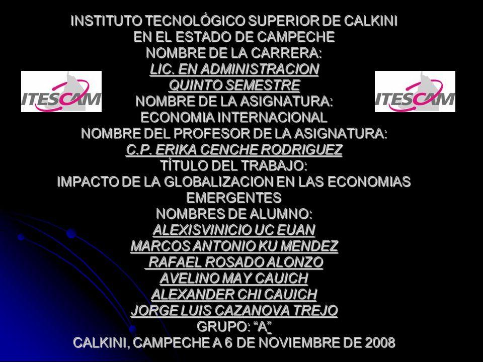 INSTITUTO TECNOLÓGICO SUPERIOR DE CALKINI EN EL ESTADO DE CAMPECHE NOMBRE DE LA CARRERA: LIC. EN ADMINISTRACION QUINTO SEMESTRE NOMBRE DE LA ASIGNATUR