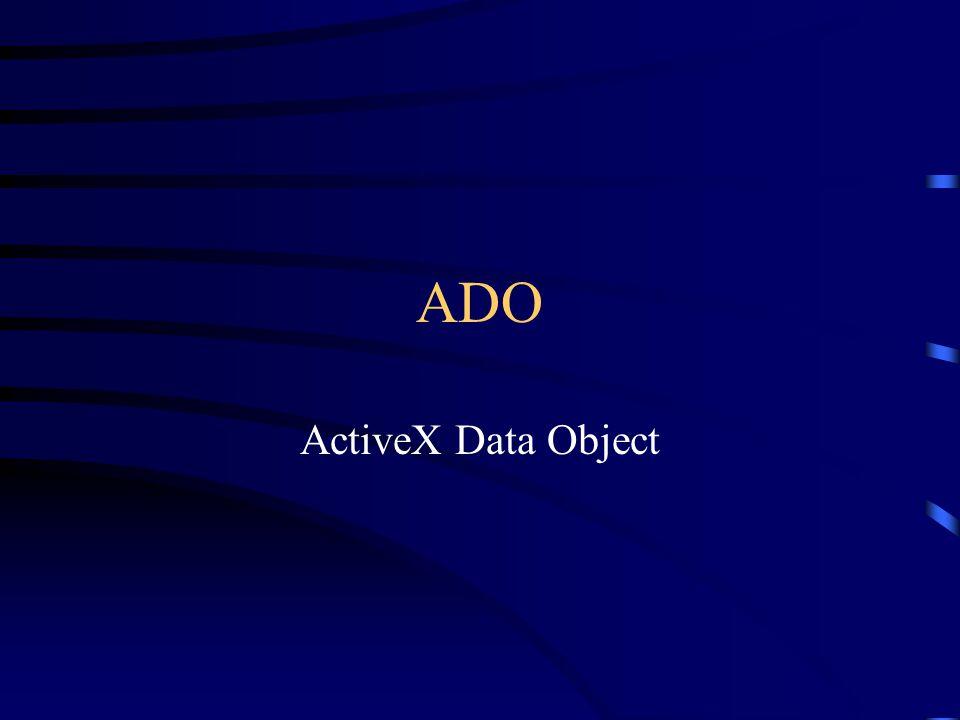 ADO ActiveX Data Object