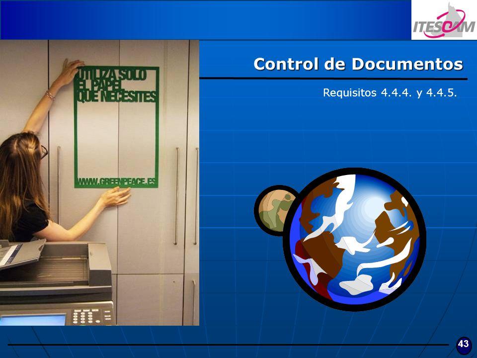 43 Control de Documentos Requisitos 4.4.4. y 4.4.5.