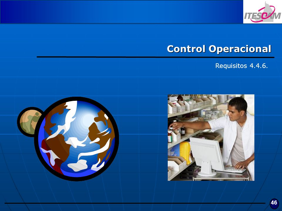 46 Control Operacional Requisitos 4.4.6.