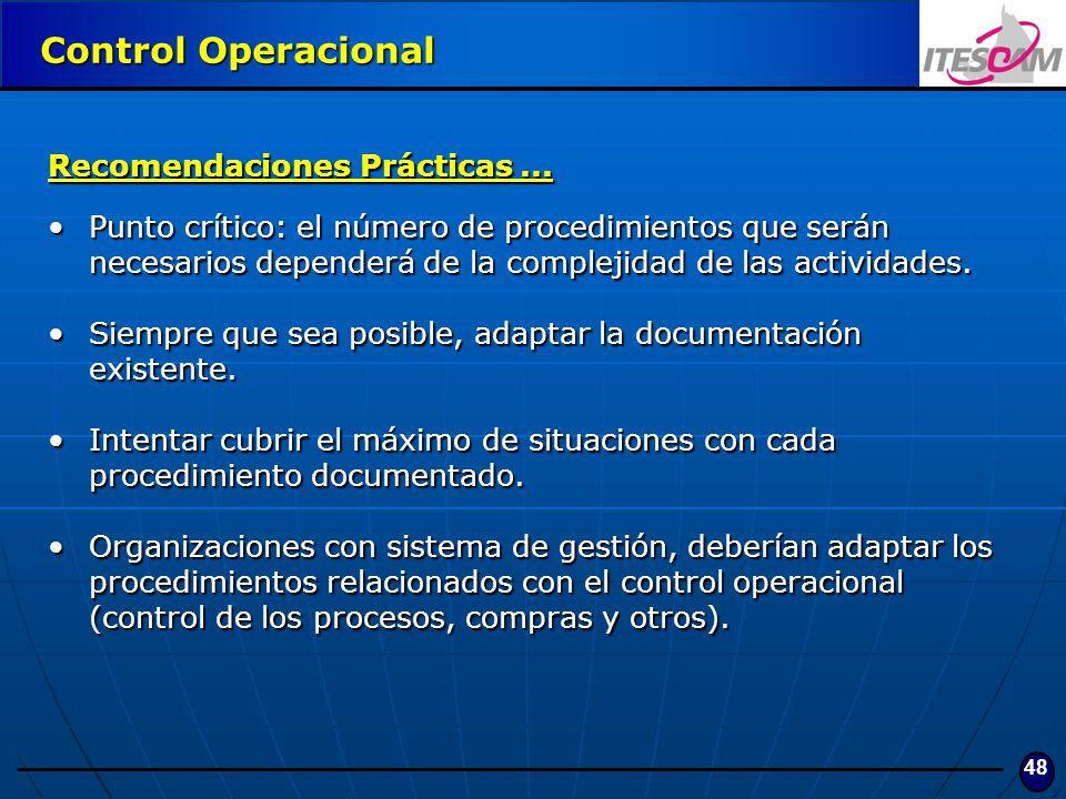 48 Control Operacional Recomendaciones Prácticas... Punto crítico: el número de procedimientos que serán necesarios dependerá de la complejidad de las