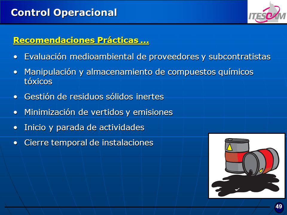 49 Control Operacional Recomendaciones Prácticas... Evaluación medioambiental de proveedores y subcontratistasEvaluación medioambiental de proveedores
