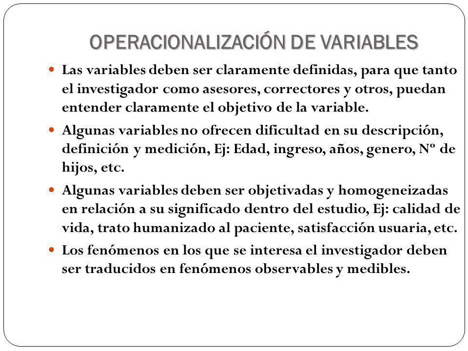 OPERACIONALIZACIÓN DE VARIABLES La operacionalización de las variables se logra cuando se descomponen las variables en dimensiones y estas a su vez son traducidas en indicadores que permitan la observación directa y la medición.