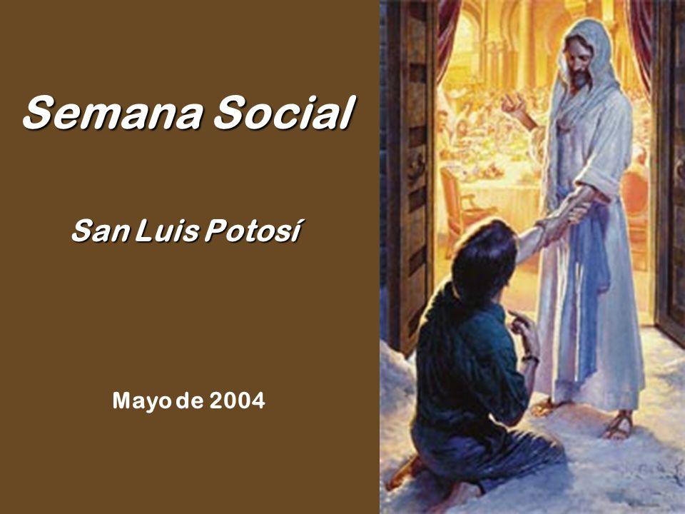 Semana Social San Luis Potosí Mayo de 2004