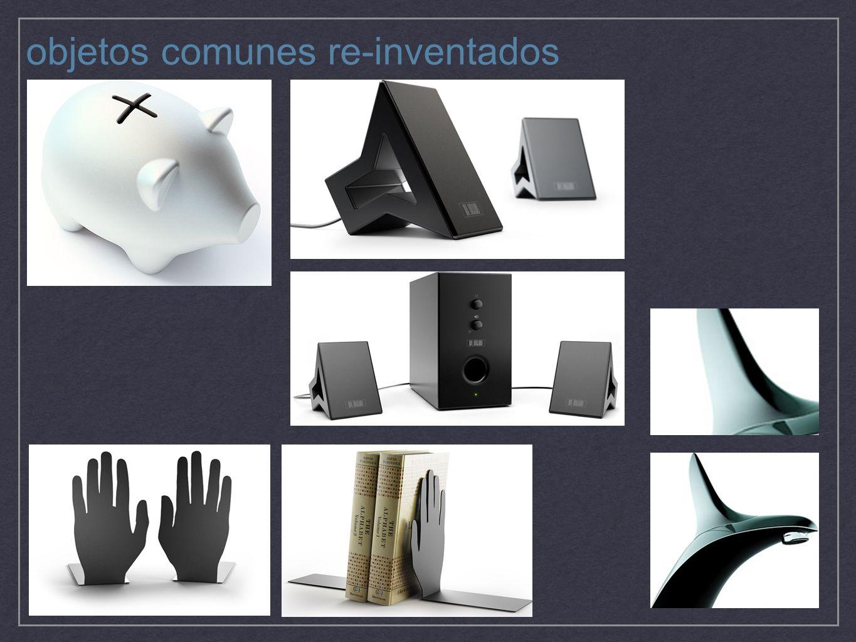 objetos comunes re-inventados