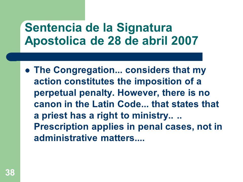 Sentencia de la Signatura Apostolica de 28 de abril 2007 The Congregation...