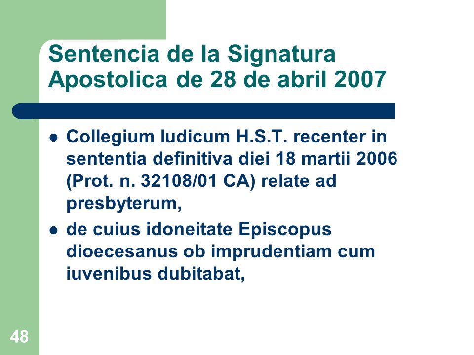 Sentencia de la Signatura Apostolica de 28 de abril 2007 Collegium Iudicum H.S.T.