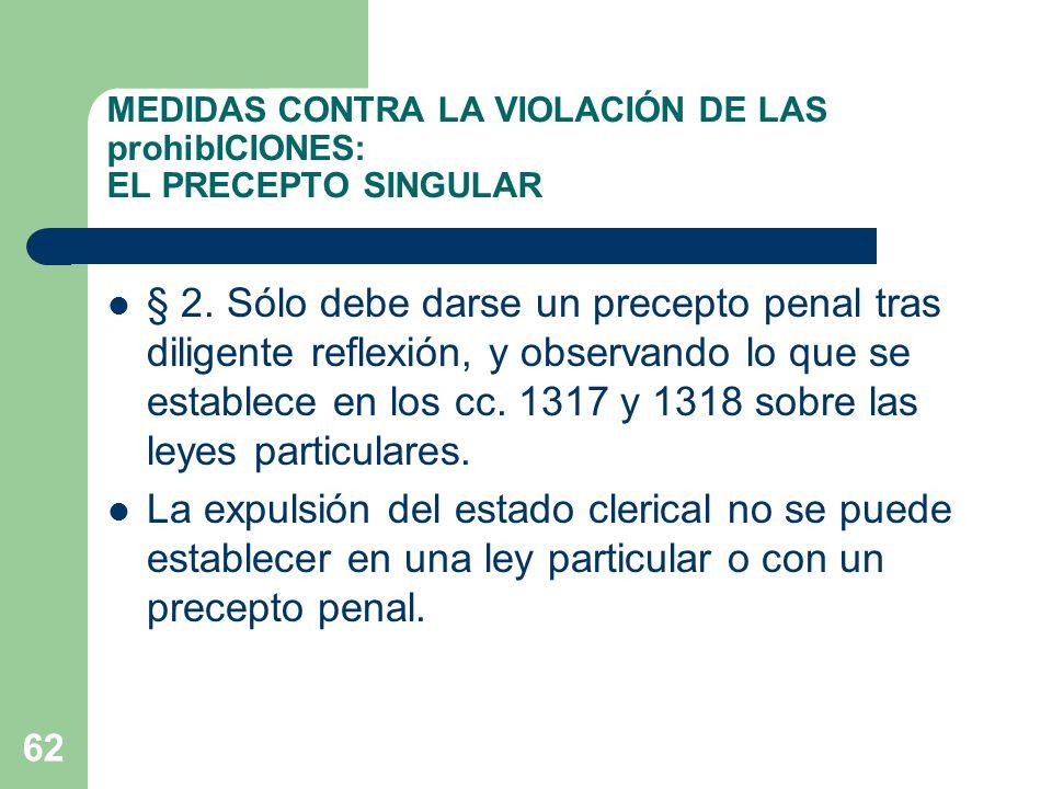 MEDIDAS CONTRA LA VIOLACIÓN DE LAS prohibICIONES: EL PRECEPTO SINGULAR § 2.