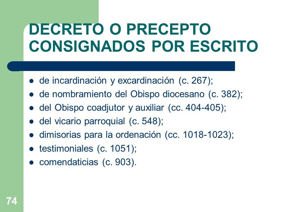 DECRETO O PRECEPTO CONSIGNADOS POR ESCRITO de incardinación y excardinación (c.